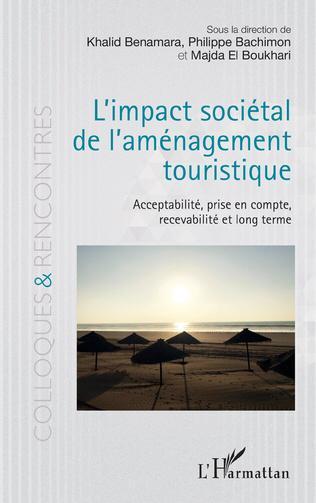 Publication d ouvrage intitulé   L impact sociétal de l aménagement touristique